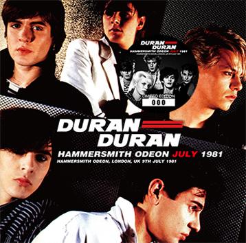 DURAN DURAN - HAMMERSMITH ODEON JULY 1981 (2CD)