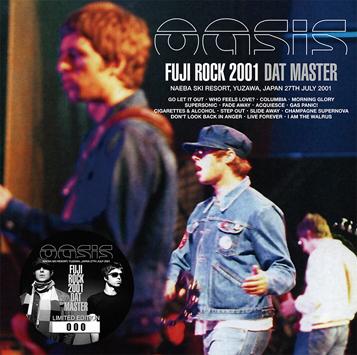 OASIS - FUJI ROCK 2001: DAT MASTER (2CD)