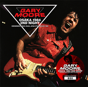 GARY MOORE - OSAKA 1984 2ND NIGHT (2CD)