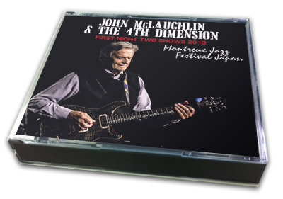 JOHN McLAUGHLIN - FIRST NIGHT TWO SHOWS 2015