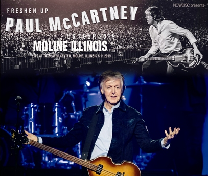 PAUL McCARTNEY - FRESHEN UP TOUR 2019 : MOLINE ILLINOIS (3CDR)