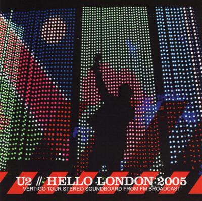 U2 - HELLO LONDON 2005