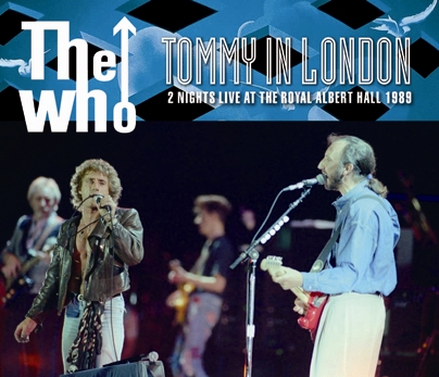 THE WHO - TOMMY IN LONDON: 2 NIGHTS LIVE AT THE ROYAL ALBERT HALL 1989 (4CDR)