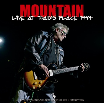 MOUNTAIN - LIVE AT TOAD'S PLACE 1994 (2CDR)