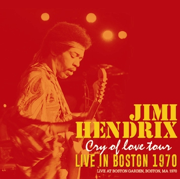 "JIMI HENDRIX - LIVE IN BOSTON 1970  ""CRY OF LOVE"" TOUR (1CDR)"