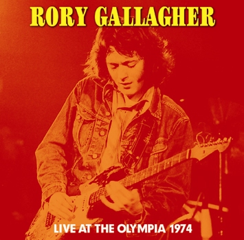 RORY GALLAGHER - LIVE AT THE OLYMPIA 1974(2CDR)