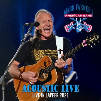 MARK FARNER'S AMERICAN BAND - ACOUSTIC LIVE : LIVE IN LAPEER 2021(2CDR)