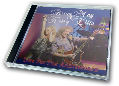 BRIAN MAY & KERRY ELLIS - LIVE FOR THE ANNIVERSARY