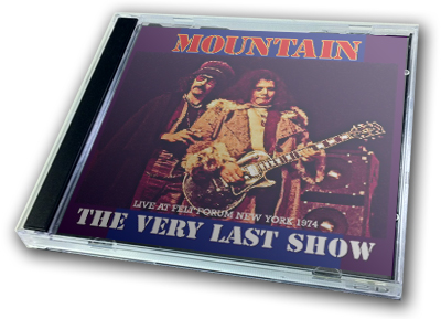 MOUNTAIN - THE VERY LAST SHOW