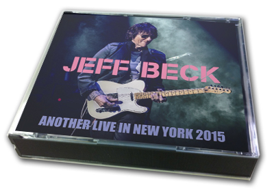 JEFF BECK - ANOTHER LIVE IN NEW YORK 2015