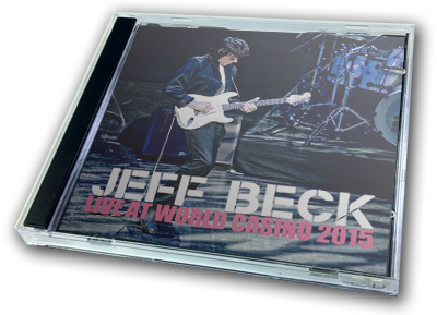 JEFF BECK - LIVE AT WORLD CASINO 2015