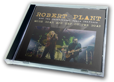 ROBERT PLANT - MORE ROAR AND ZEP ON THE ROAD