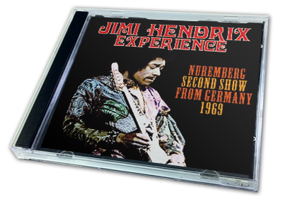 JIMI HENDRIX - NUREMBERG SECOND SHOW FROM GERMANY 1969