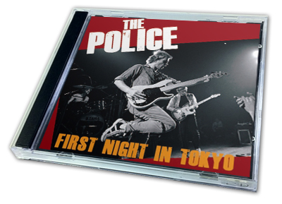 POLICE - FIRST NIGHT IN TOKYO