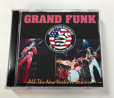 GRAND FUNK - ALL THE NEW YORKERS BEWARE