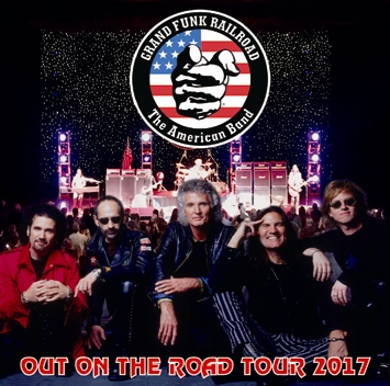 GRAND FUNK RAILROAD - OUT ON THE ROAD TOUR 2017