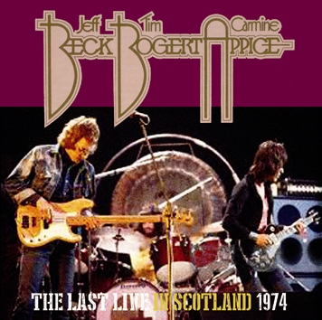 BECK, BOGERT & APPICE - THE LAST LIVE IN SCOTLAND 1974