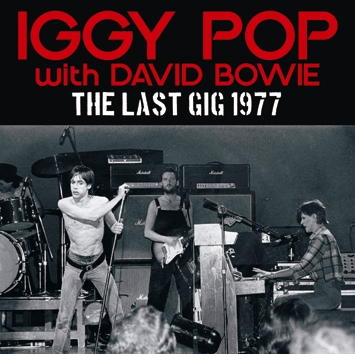 IGGY POP - THE LAST GIG 1977