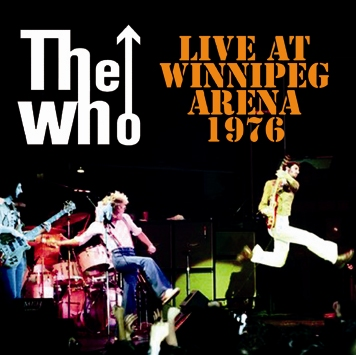 WHO - LIVE AT WINNIPEG ARENA 1976
