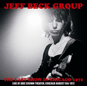 JEFF BECK GROUP - THE LAST SHOW IN CHICAGO 1972
