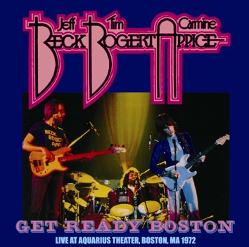 BECK, BOGART & APPICE - GET READY BOSTON