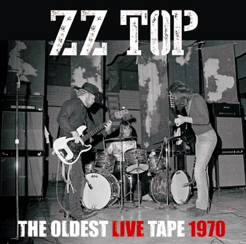 ZZ TOP - THE OLDEST LIVE TAPE 1970