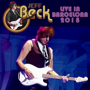 JEFF BECK - LIVE IN BARCELONA 2018