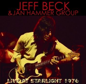JEFF BECK & JAN HAMMER GROUP - LIVE AT STARLIGHT 1976
