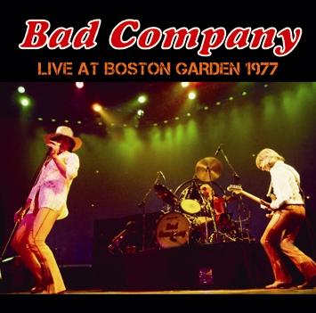 BAD COMPANY - LIVE AT BOSTON GARDEN 1977