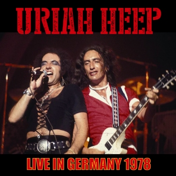 URIAH HEEP - LIVE IN GERMANY 1978