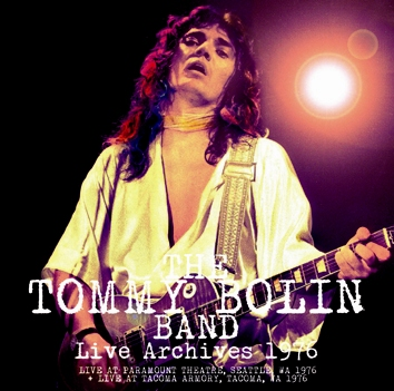 THE TOMMY BOLIN BAND - LIVE ARCHIVES 1976