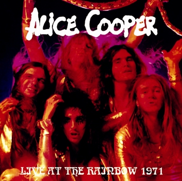 ALICE COOPER - LIVE AT THE RAINBOW 1971 (1CDR)