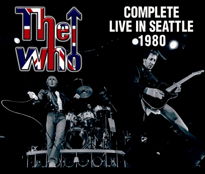 THE WHO - COMPLETE LIVE IN SEATTLE 1980(3CDR)