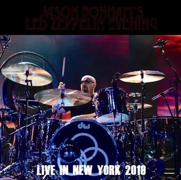 JASON BONHAM'S LED ZEPPELIN EVENING - LIVE IN NEW YORK 2019 (1CDR)