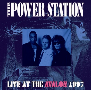 THE POWER STATION - LIVE AT THE AVALON 1997 (1CDR)