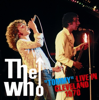 """THE WHO - """"TOMMY"""" LIVE IN CLEVELAND 1970 (2CDR)"""