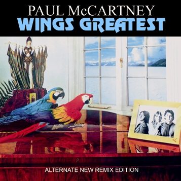 PAUL McCARTNEY & WINGS - WINGS GREATEST: ALTERNATE NEW REMIX EDITION (1CDR)