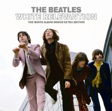 THE BEATLES - WHITE RELEVANTION (1CDR)