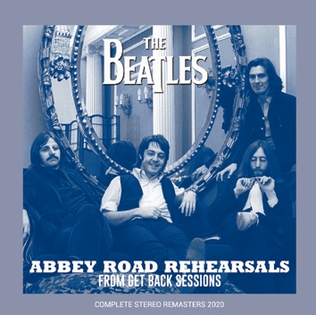 THE BEATLES - ABBEY ROAD REHEARSALS: FROM GET BACK SESSIONS (2CDR)