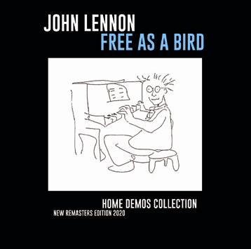 JOHN LENNON - FREE AS A BIRD : HOME DEMOS COLLECTION (1CDR)