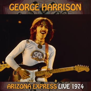 GEORGE HARRISON - ARIZONA EXPRESS - LIVE 1974 (2CDR)