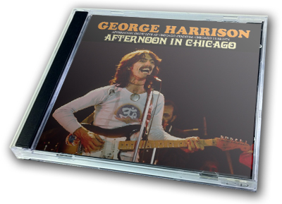GEORGE HARRISON - AFTERNOON IN CHICAGO