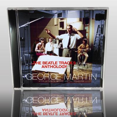 GEORGE MARTIN - THE BEATLE TRACKS ANTHOLOGY