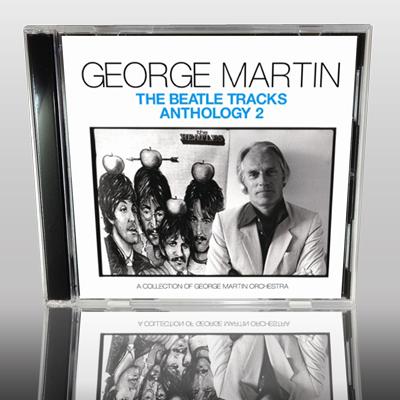 GEORGE MARTIN - THE BEATLE TRACKS ANTHOLOGY 2