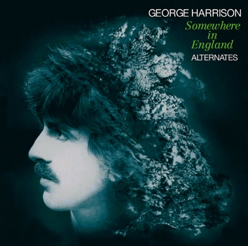 GEORGE HARRISON - SOMEWHERE IN ENGLAND ALTERNATES
