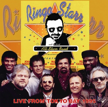 RINGO STARR & HIS ALL-STARR BAND - LIVE FROM TOKYO BAY 1995