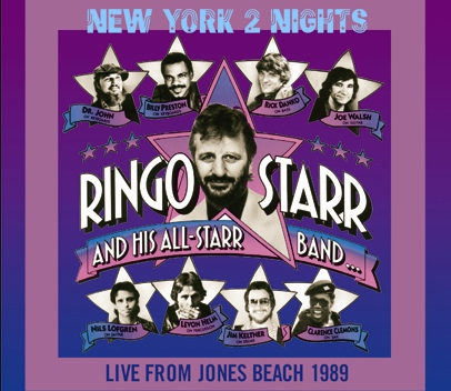 RINGO STARR & HIS ALL STAR BAND - NEW YORK 2 NIGHTS: LIVE FROM JONES BEACH