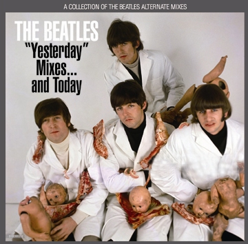 """BEATLES - """"YESTERDAY"""" MIXES...AND TODAY : A COLLECTION OF THE BEATLES ALTERNATE MIXES"""