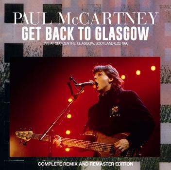 PAUL McCARTNEY - GET BACK TO GLASGOW