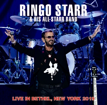 RINGO STARR & HIS ALL STARR BAND - LIVE IN BETHEL, NEW YORK 2019 (2CDR)